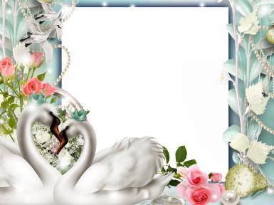 Свадебные. Рамка, фотоэффект: пара лебедей. Лебеди, цветы, розы, жемчуг, любовь, романтика, поцелуи, свадьба, Любовь. Два ангела целуют Реснички милых сонных глаз. Люблю тебя. Пусть ангелы танцуют И от невзгод оберегают н
